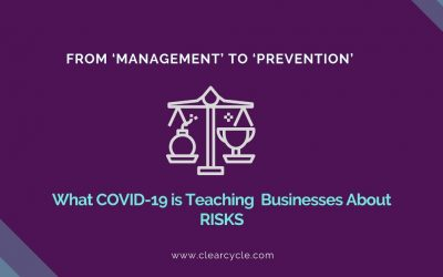 From 'Management' To 'Prevention' – What COVID-19 Is Teaching     Businesses About RISKS