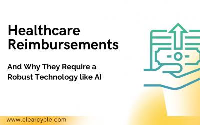 Healthcare Reimbursements and why they require a robust technology like AI