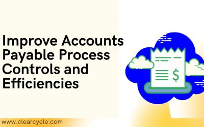 Improve Accounts Payable/Disbursement Process Controls and Efficiencies