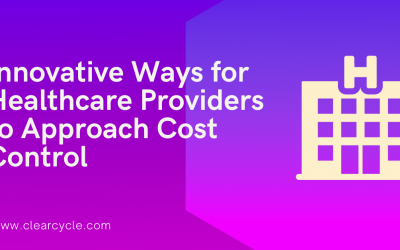 Innovative ways for healthcare providers to approach cost control
