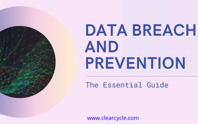 Data Breach and Prevention – The Essential Guide