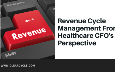 Revenue Cycle Management from a Healthcare CFO's perspective