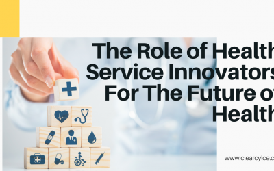 The Role of Health Services Innovators in the Future of Health